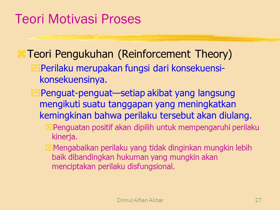 Teori Motivasi Proses Teori Pengukuhan (Reinforcement Theory)
