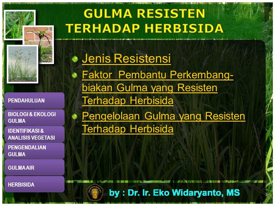 GULMA RESISTEN TERHADAP HERBISIDA