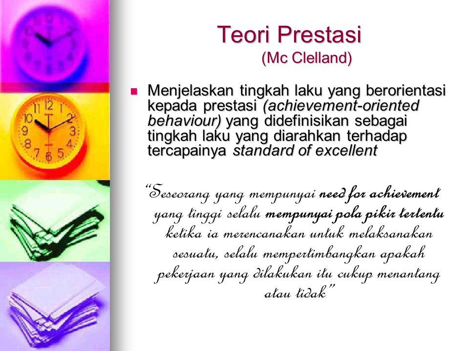 Teori Prestasi (Mc Clelland)