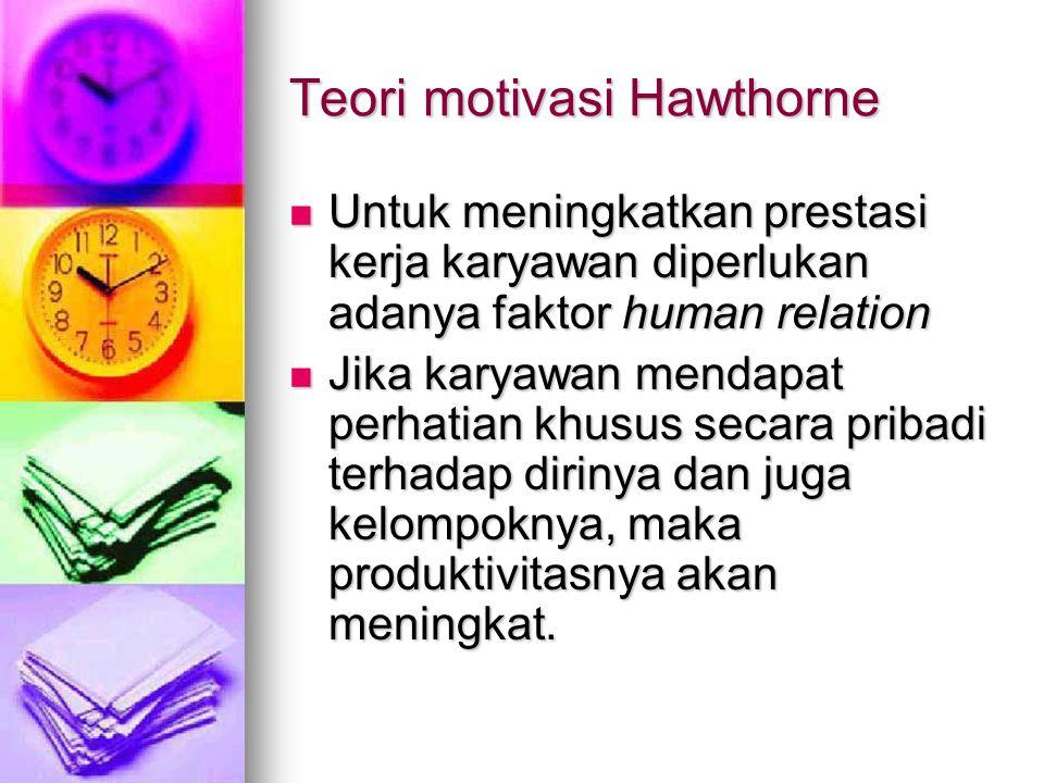 Teori motivasi Hawthorne