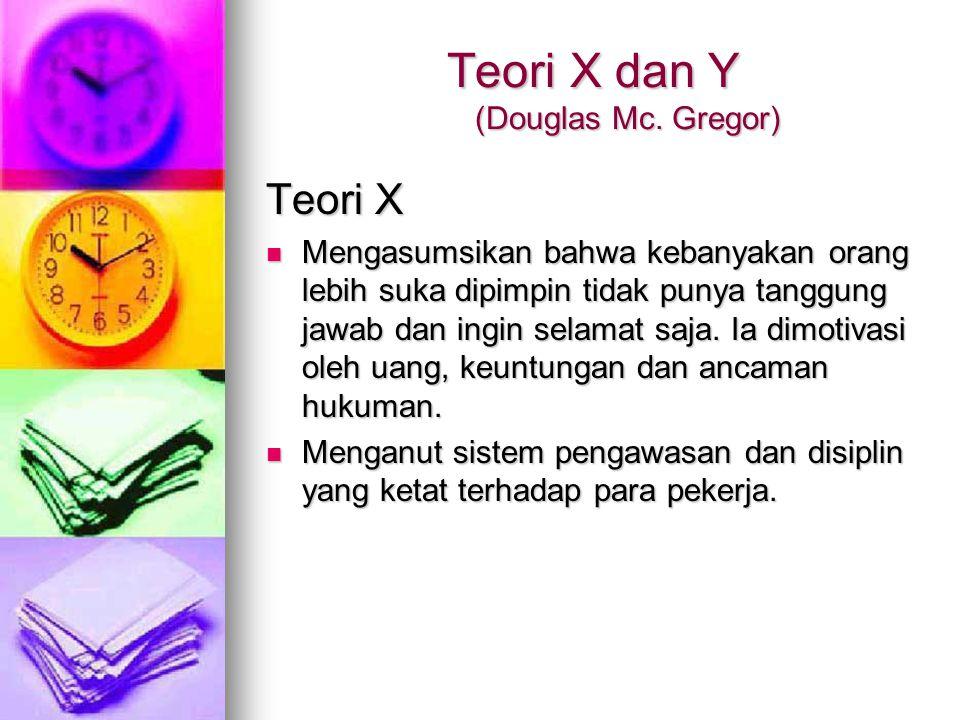 Teori X dan Y (Douglas Mc. Gregor)