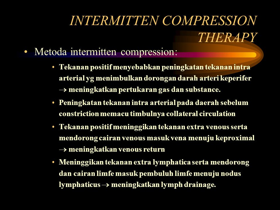 INTERMITTEN COMPRESSION THERAPY