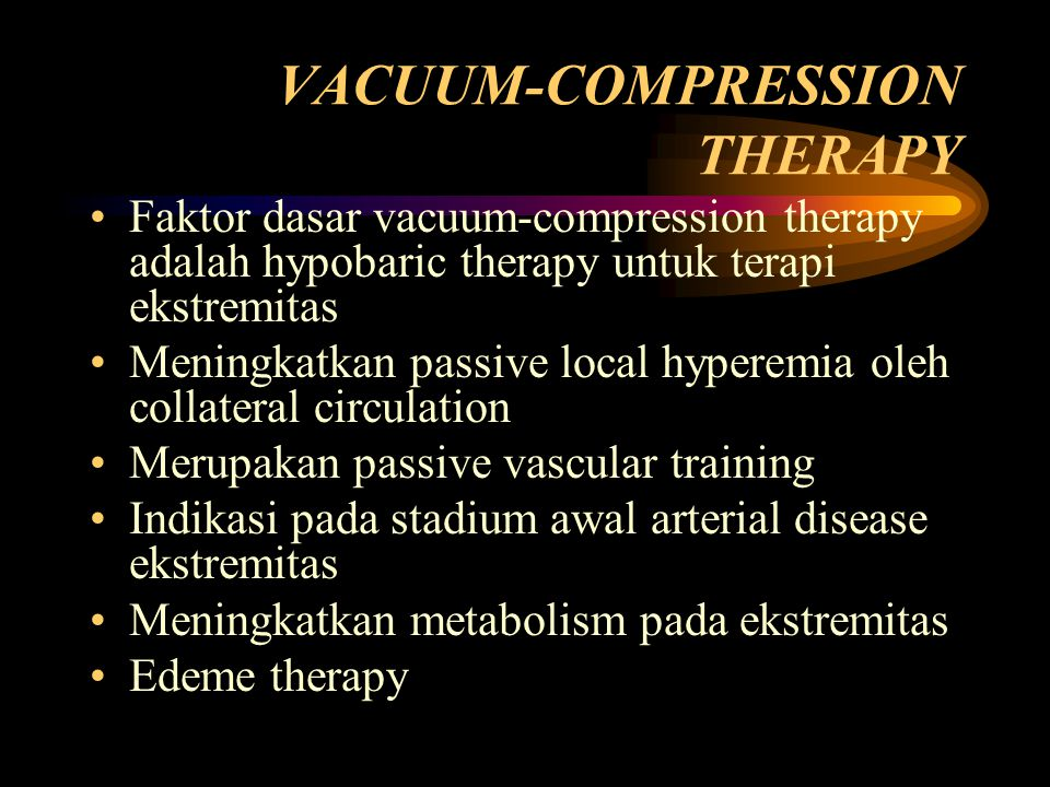 VACUUM-COMPRESSION THERAPY