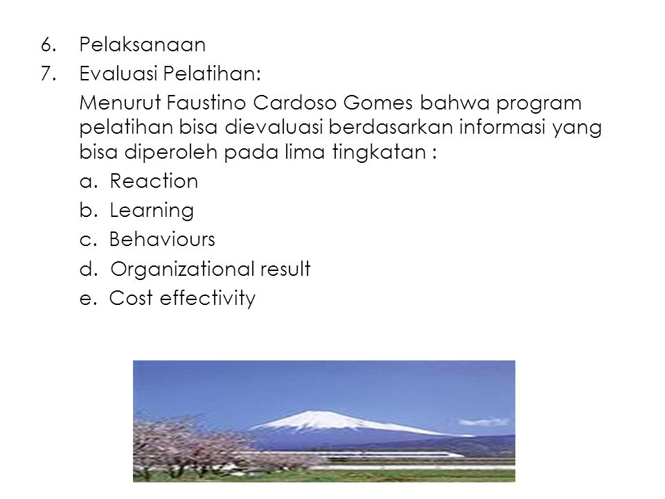 Pelaksanaan Evaluasi Pelatihan: