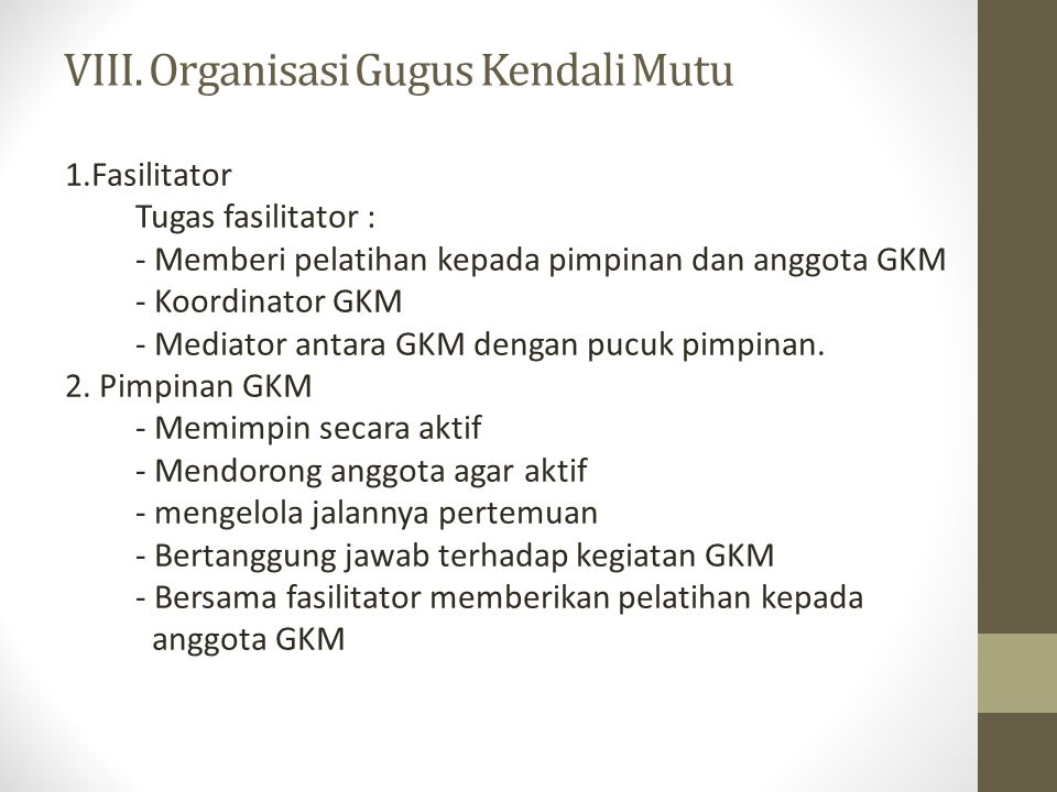 VIII. Organisasi Gugus Kendali Mutu