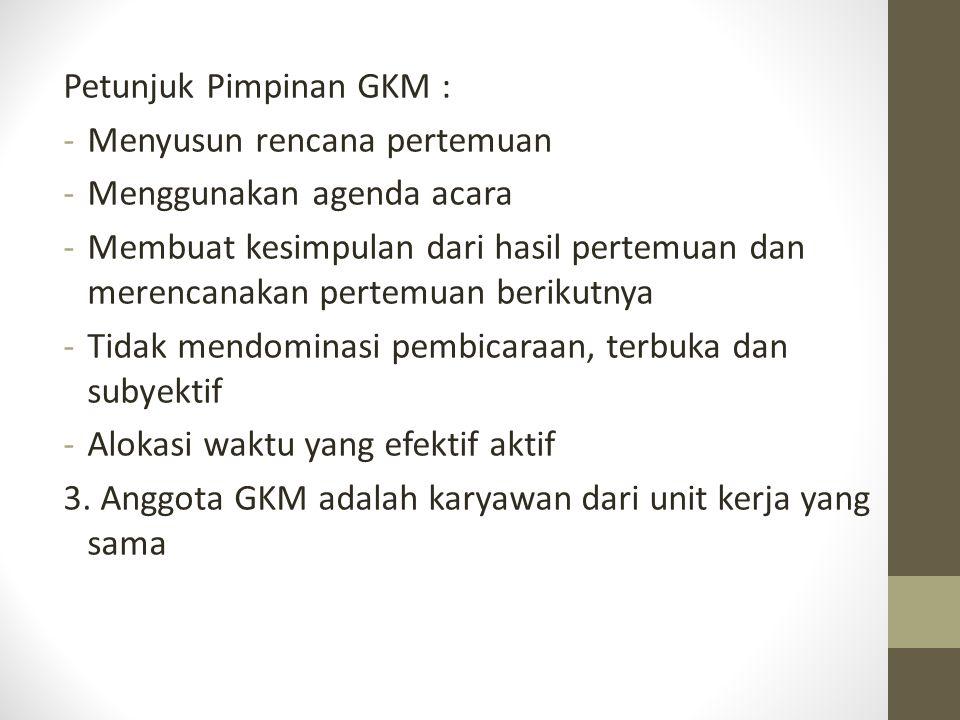 Petunjuk Pimpinan GKM :
