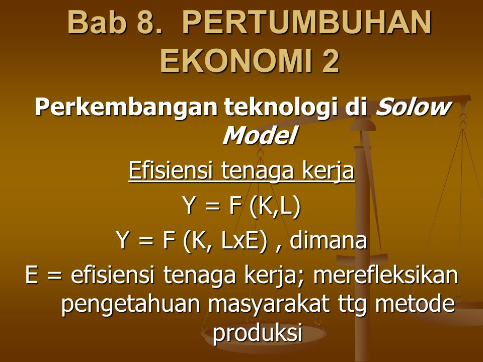 Bab 8. PERTUMBUHAN EKONOMI 2