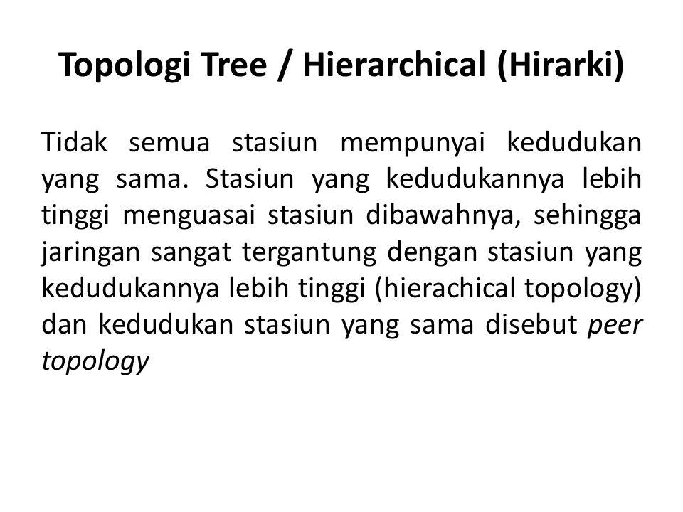 Topologi Tree / Hierarchical (Hirarki)