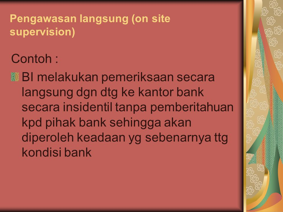 Pengawasan langsung (on site supervision)