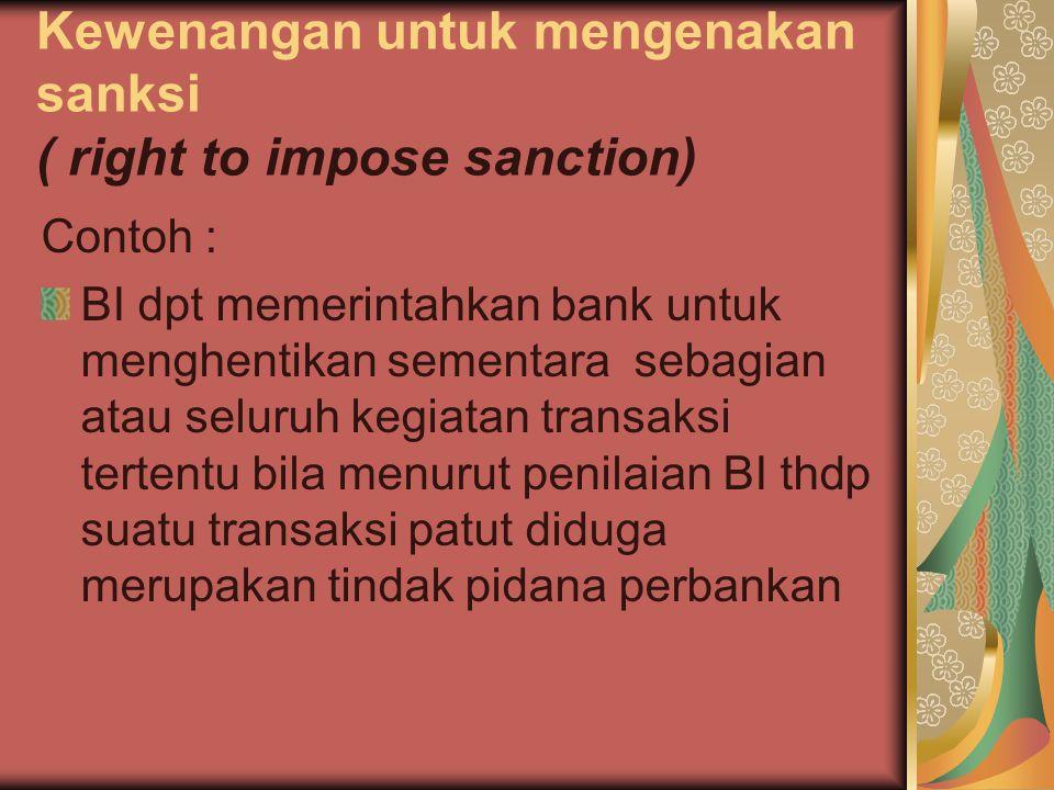 Kewenangan untuk mengenakan sanksi ( right to impose sanction)