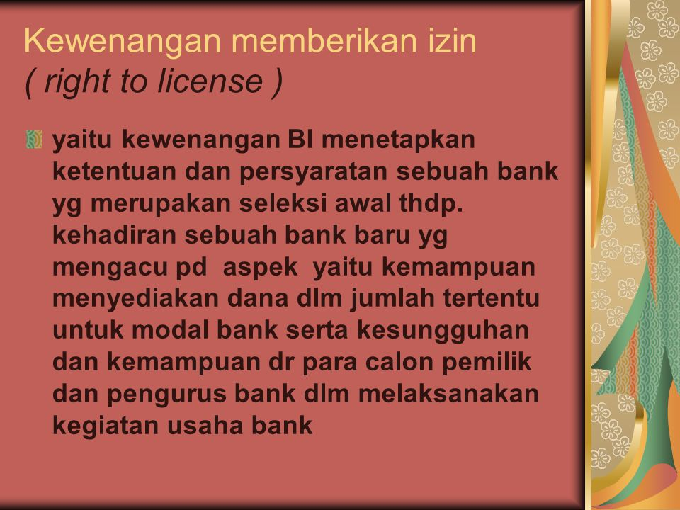 Kewenangan memberikan izin ( right to license )