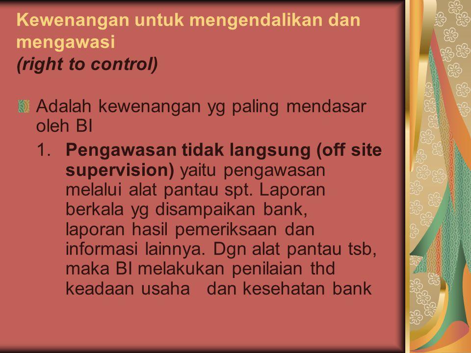Kewenangan untuk mengendalikan dan mengawasi (right to control)