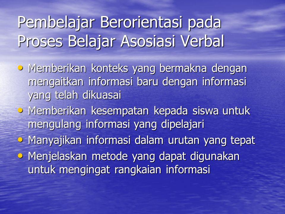 Pembelajar Berorientasi pada Proses Belajar Asosiasi Verbal