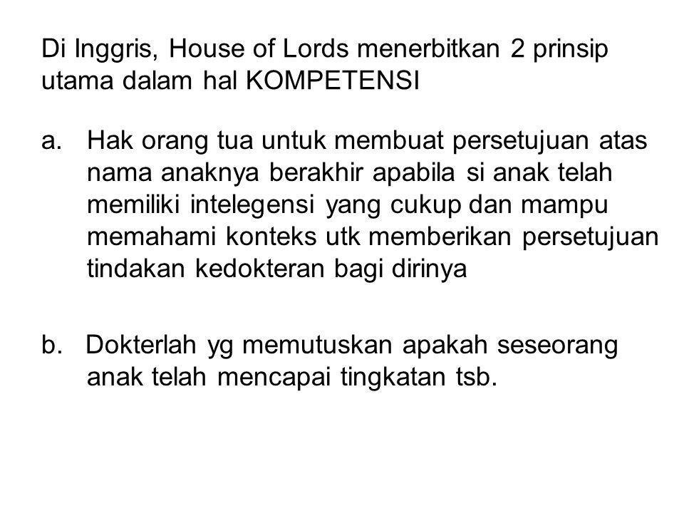 Di Inggris, House of Lords menerbitkan 2 prinsip utama dalam hal KOMPETENSI