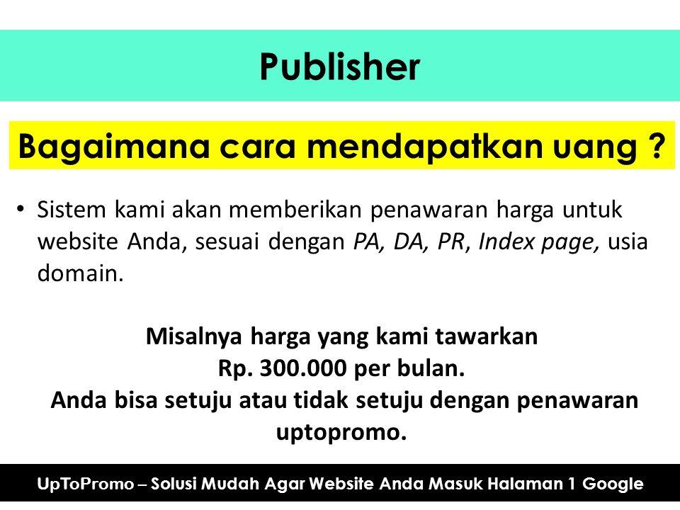 Publisher Bagaimana cara mendapatkan uang