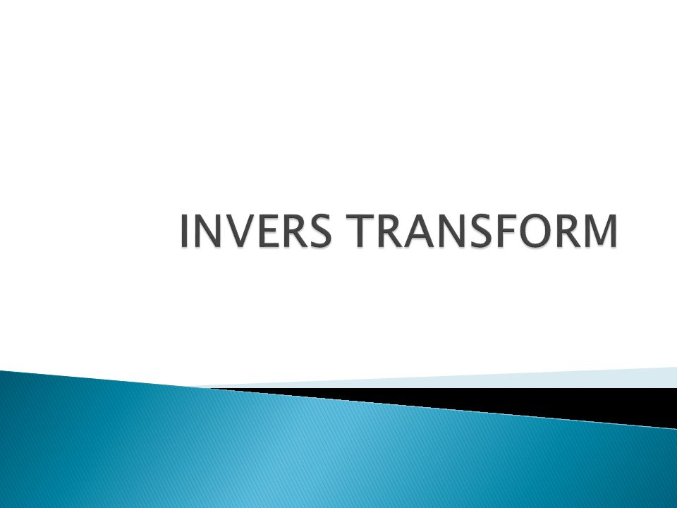 INVERS TRANSFORM