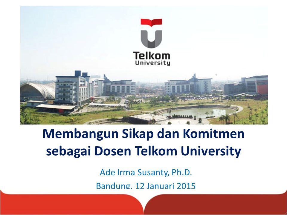 Membangun Sikap dan Komitmen sebagai Dosen Telkom University