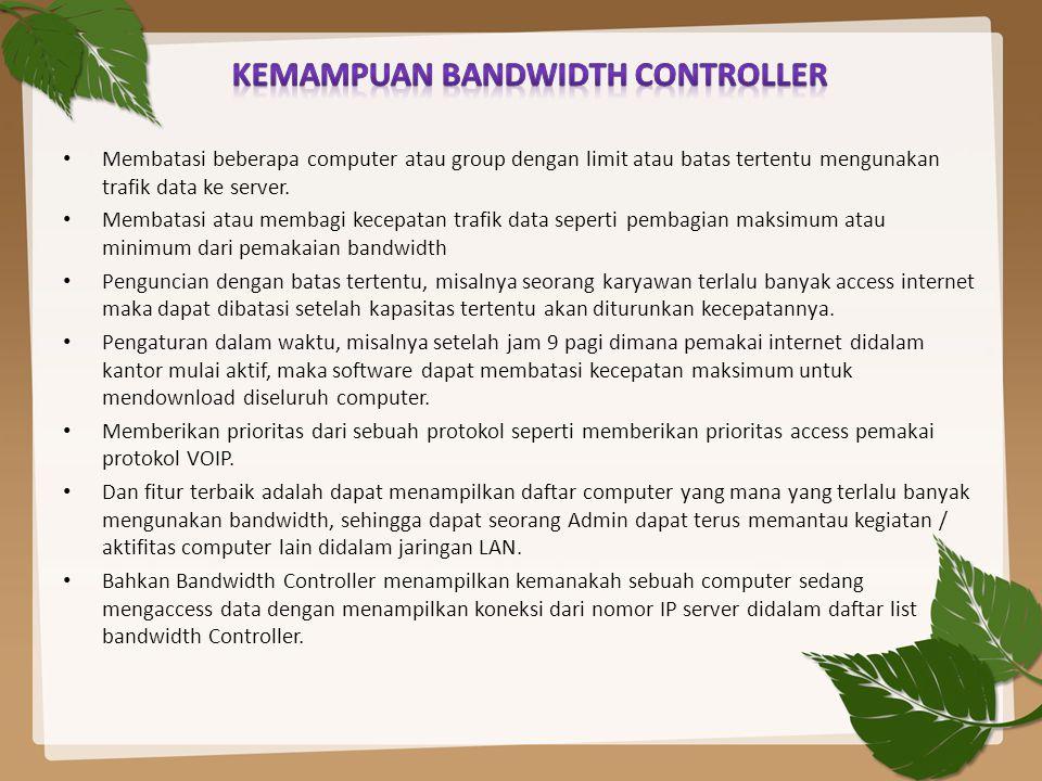 Kemampuan Bandwidth Controller