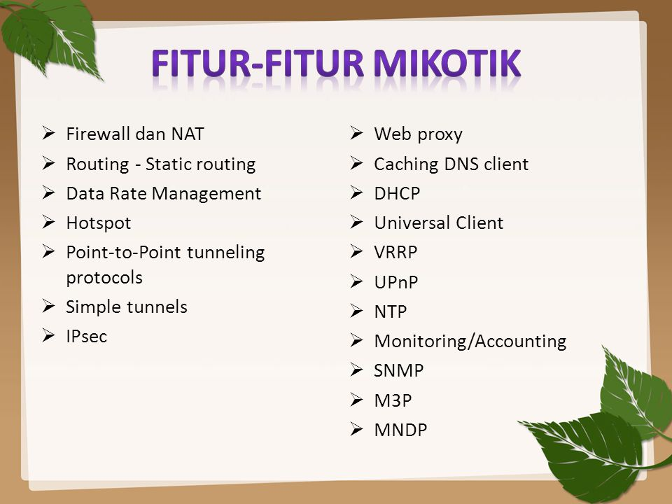 FITUR-FITUR MIKOTIK Firewall dan NAT Routing - Static routing