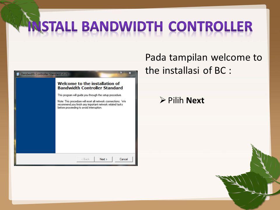Install Bandwidth Controller