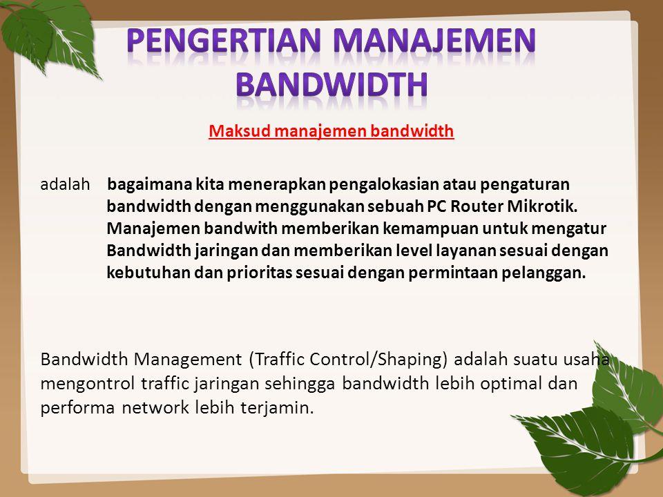 Pengertian Manajemen Bandwidth