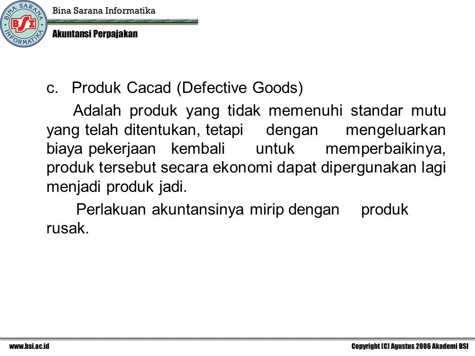 c. Produk Cacad (Defective Goods)