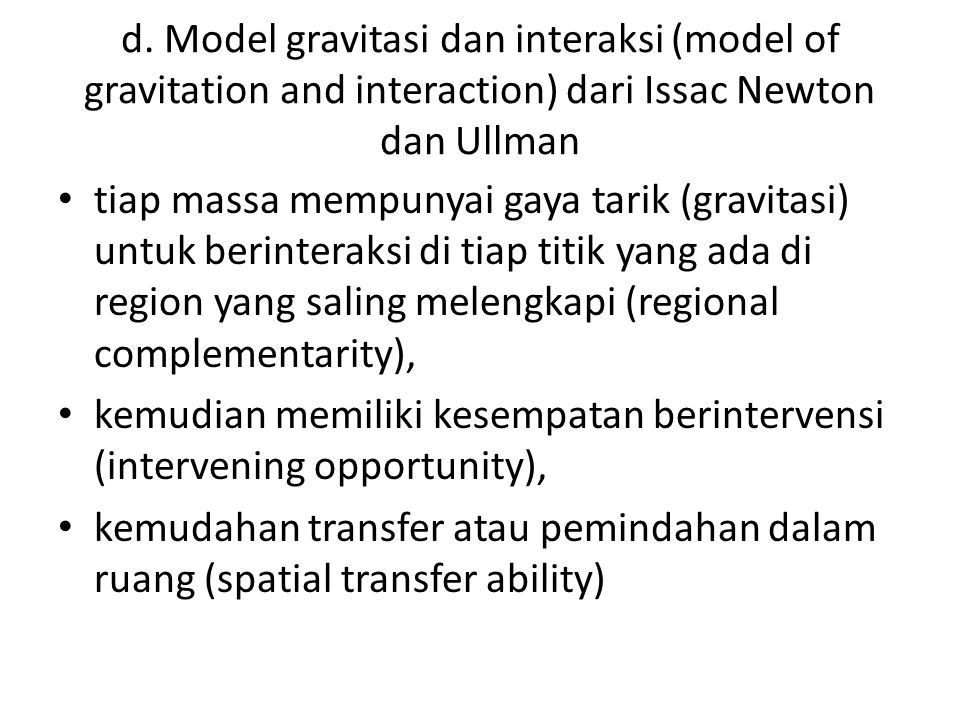 d. Model gravitasi dan interaksi (model of gravitation and interaction) dari Issac Newton dan Ullman