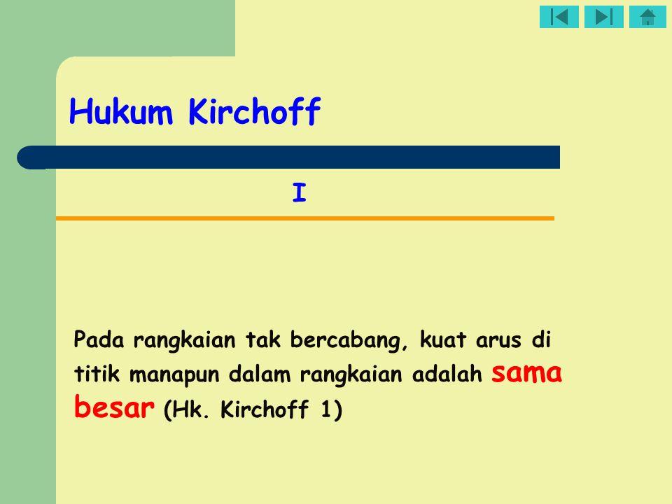 Hukum Kirchoff I.