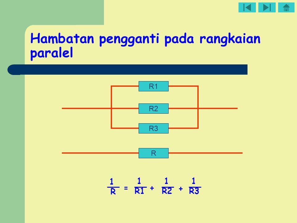 Hambatan pengganti pada rangkaian paralel