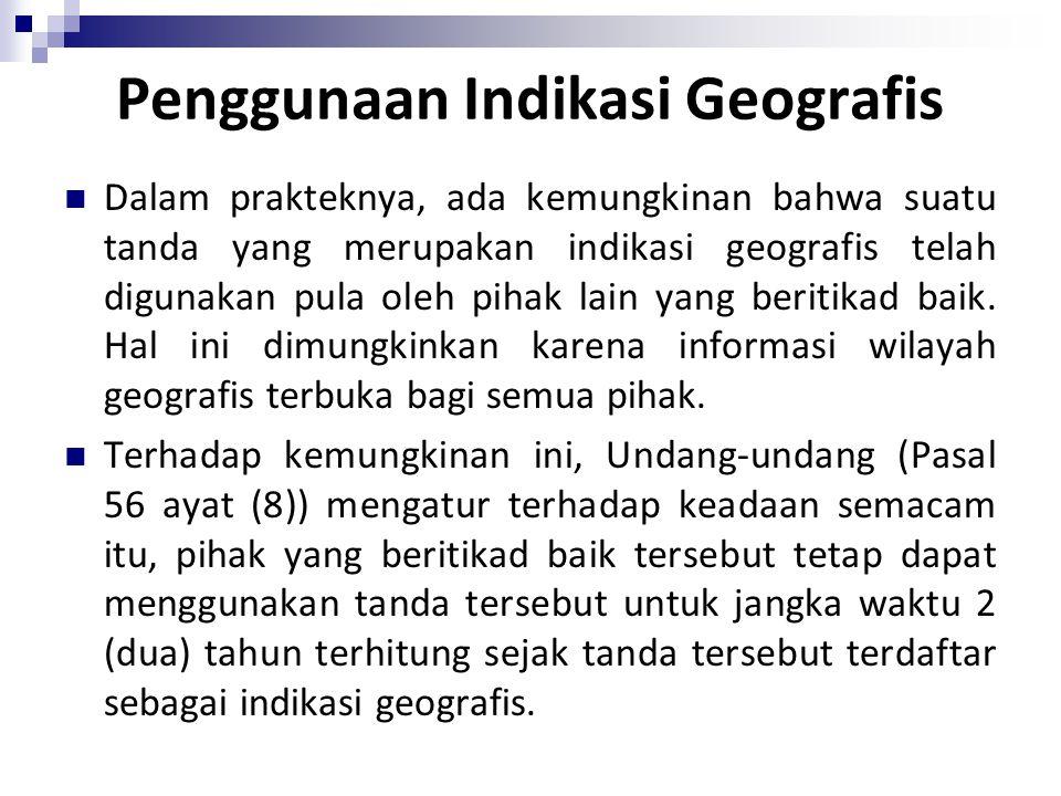 Penggunaan Indikasi Geografis