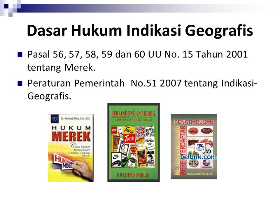 Dasar Hukum Indikasi Geografis