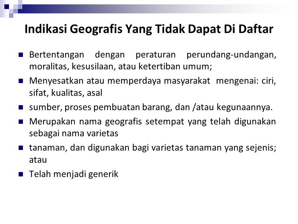 Indikasi Geografis Yang Tidak Dapat Di Daftar