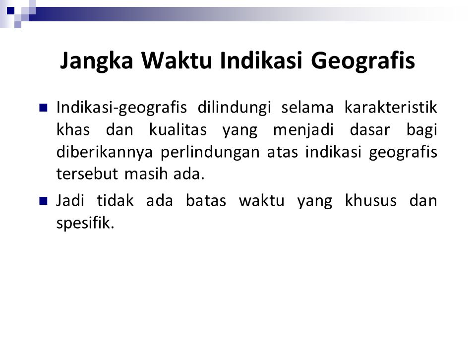 Jangka Waktu Indikasi Geografis
