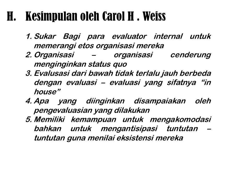 Kesimpulan oleh Carol H . Weiss