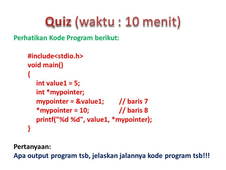 Quiz (waktu : 10 menit)
