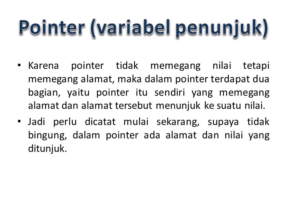 Pointer (variabel penunjuk)