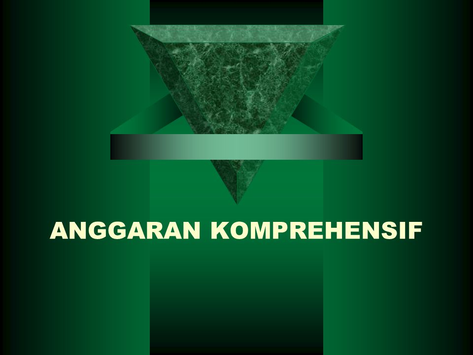 ANGGARAN KOMPREHENSIF
