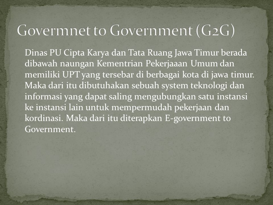 Govermnet to Government (G2G)