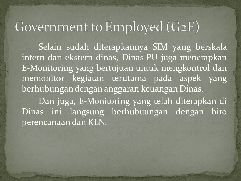 Government to Employed (G2E)