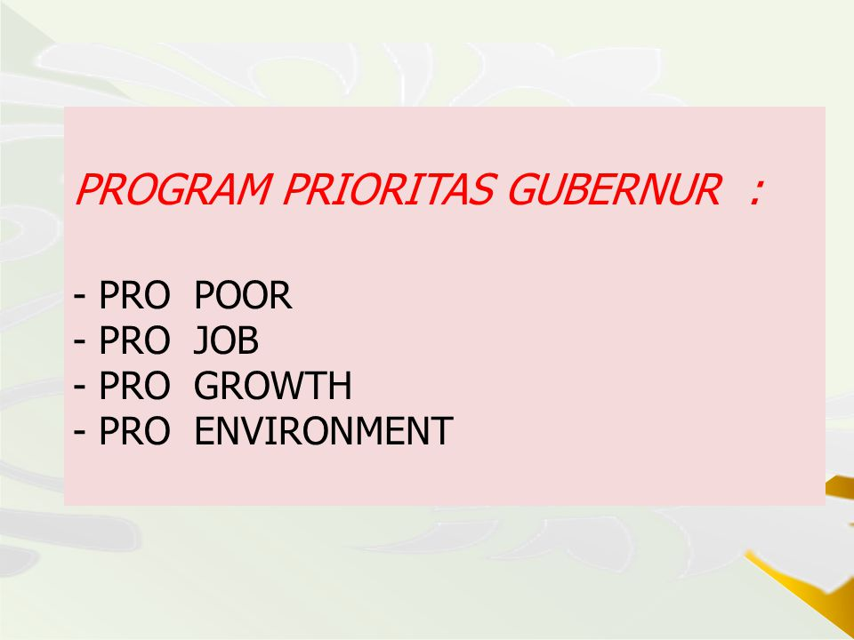 PROGRAM PRIORITAS GUBERNUR :
