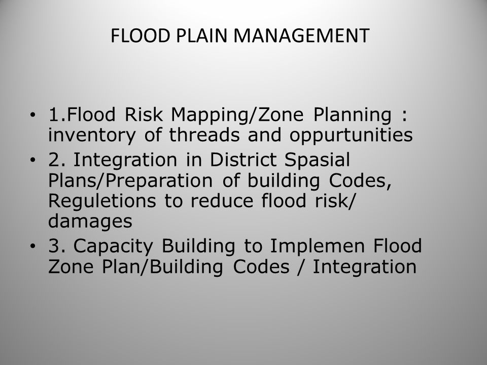 FLOOD PLAIN MANAGEMENT