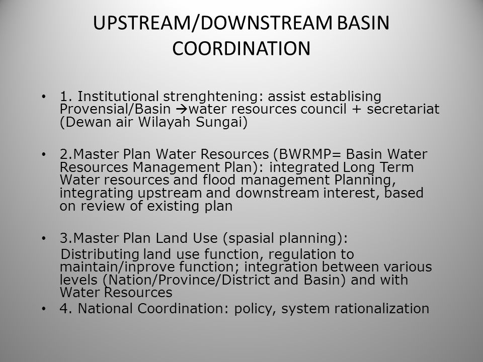 UPSTREAM/DOWNSTREAM BASIN COORDINATION