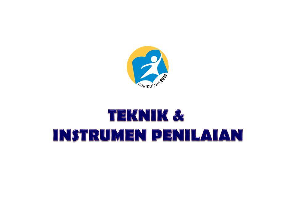 TEKNIK & INSTRUMEN PENILAIAN