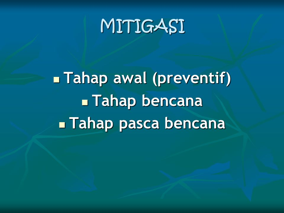 Tahap awal (preventif)