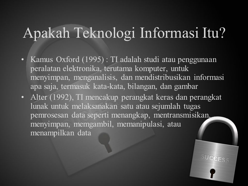 Apakah Teknologi Informasi Itu