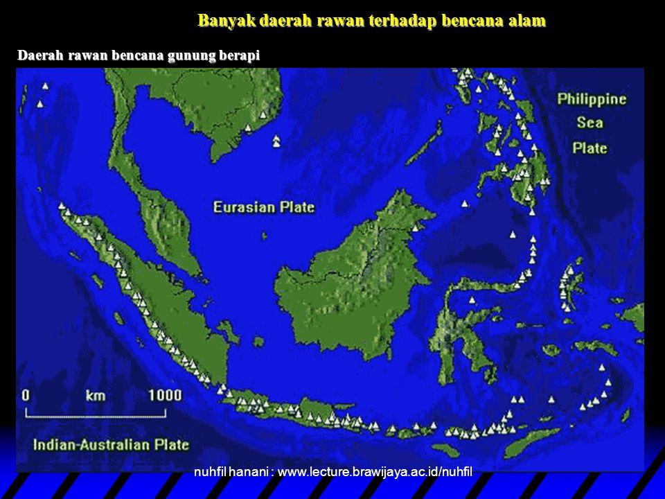 Banyak daerah rawan terhadap bencana alam