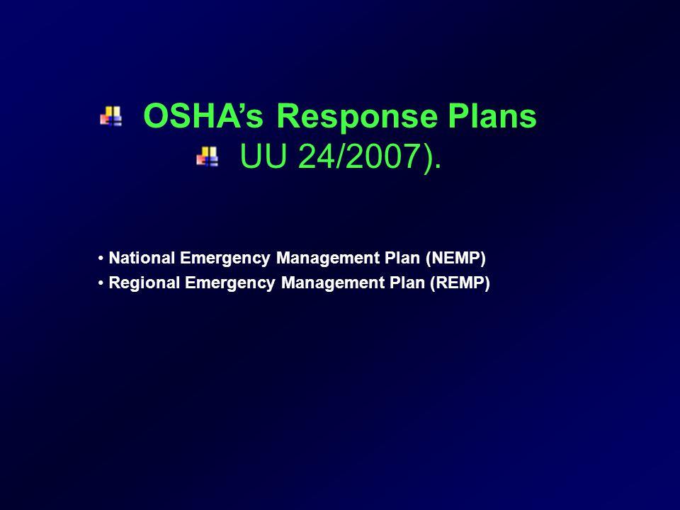 OSHA's Response Plans UU 24/2007).