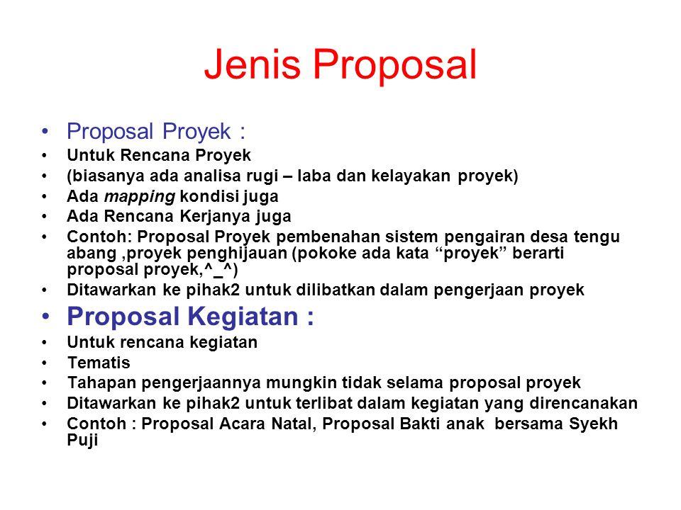 Jenis Proposal Proposal Kegiatan : Proposal Proyek :