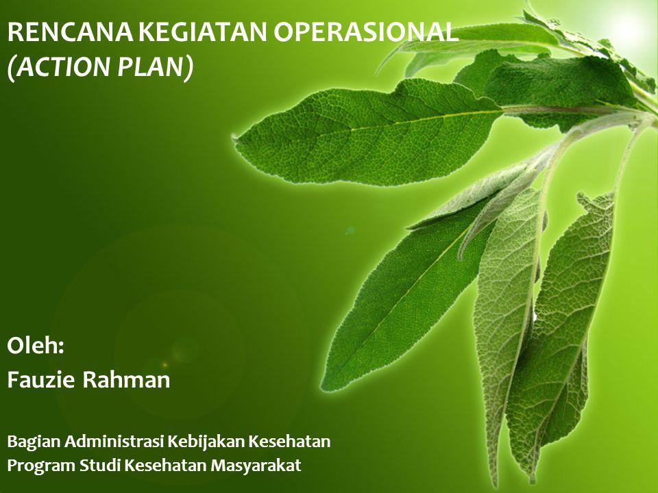 RENCANA KEGIATAN OPERASIONAL (ACTION PLAN)