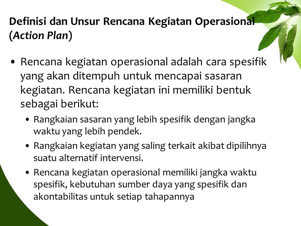 Definisi dan Unsur Rencana Kegiatan Operasional (Action Plan)